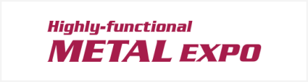 Highly-functional METAL EXPO